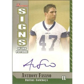 2006 Bowman Anthony Fasano Signs of the Furure