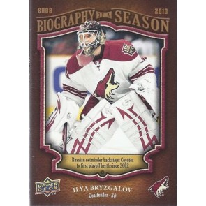 2009-10 Upper Deck Biography of a Season Ilya Bryzgalov Card# BOS-26