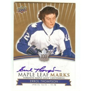 2017-18 Upper Deck Toronto Maple Leafs Centennial Errol Thompson Auto Marks