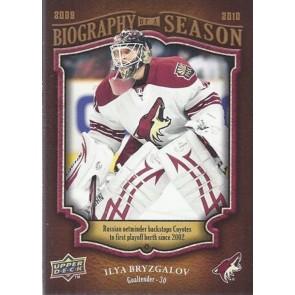 2009-10 Upper Deck Biography of a Season Ilya Bryzgalov Card# BOS-26