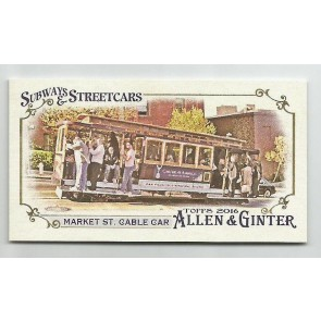 2016 Topps Allen & Ginter Mini Subways & Streetcars SS-5 Market St. Cable Car