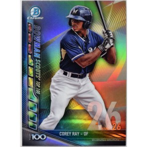 2017 Bowman Chrome COREY RAY Scouts Top 100 #BTP-26 BREWERS