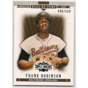 2007 Topps Triple Threads Frank Robinson Single Sepia 498/559