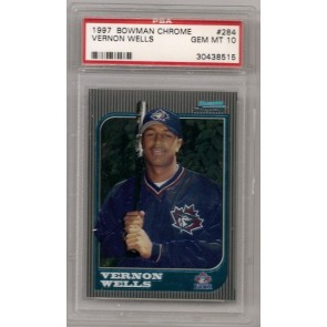 1997 Bowman Chrome Vernon Wells Rookie Graded PSA 10 Gem Mint